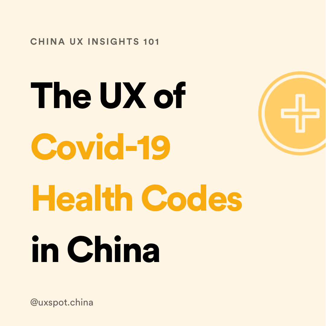 The UX of Covid-19 Health Codes in China